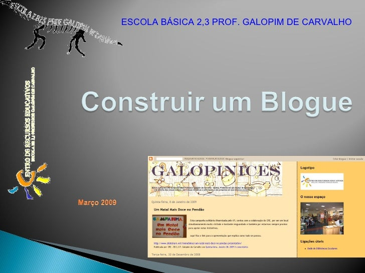 ESCOLA BÁSICA 2,3 PROF. GALOPIM DE CARVALHO