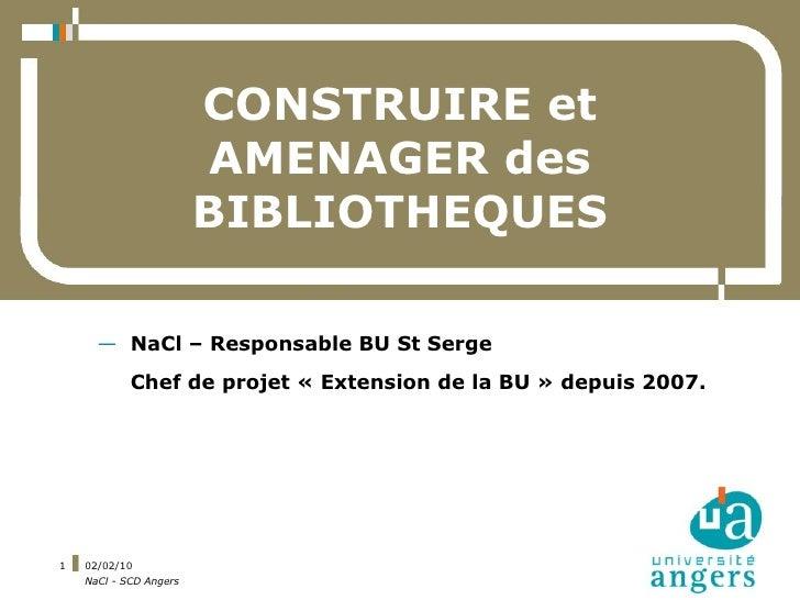 CONSTRUIRE et                         AMENAGER des                         BIBLIOTHEQUES        — NaCl – Responsable BU St...