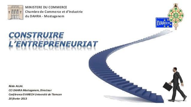 MINISTERE DU COMMERCE            Chambre de Commerce et d'Industrie            du DAHRA - MostaganemRéda ALLALCCI DAHRA Mo...