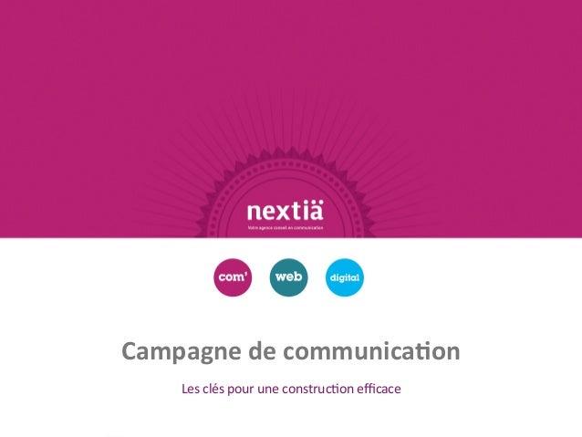 Campagne de communication<br />Les clés pour une construction efficace<br />
