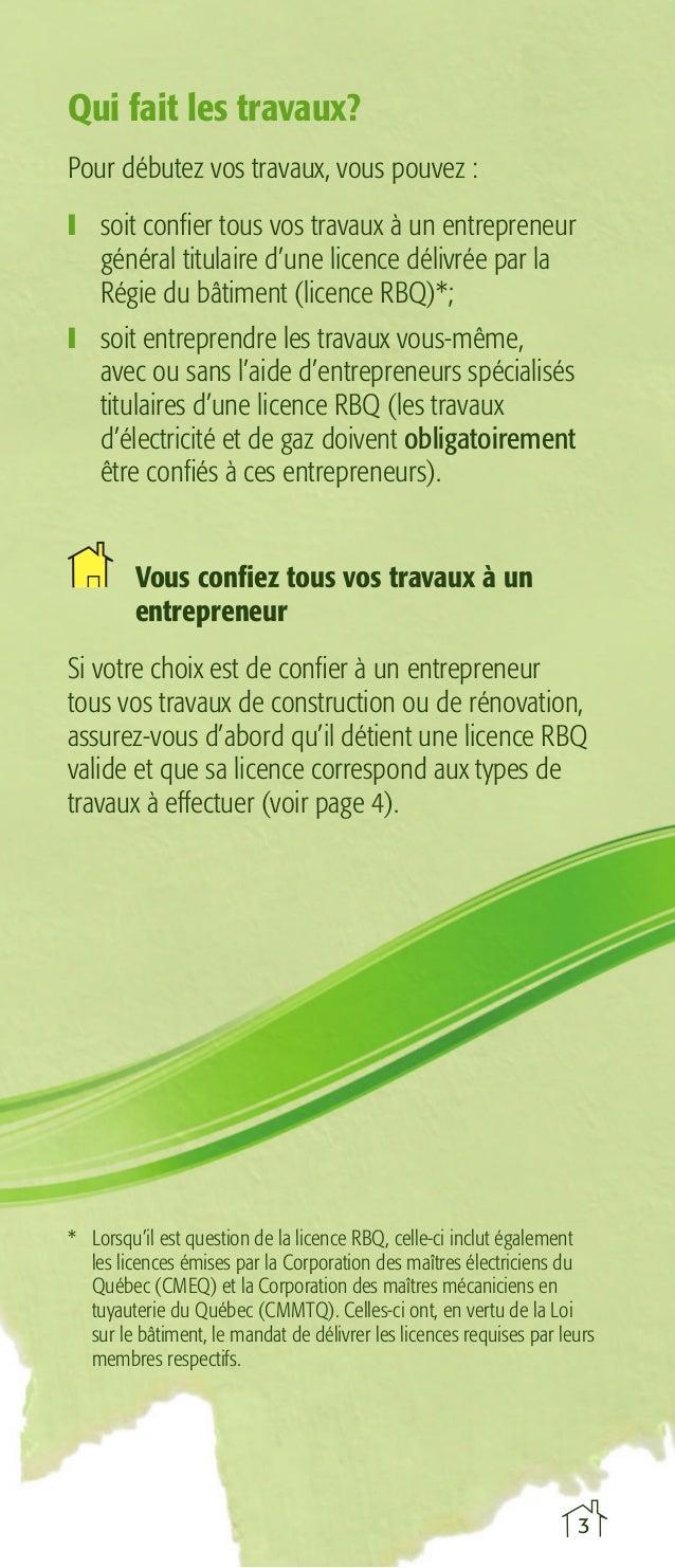 Qui fait les travaux? Pour débutez vos travaux, vous pouvez : ❙ soit confier tous vos travaux à un entrepreneur général t...