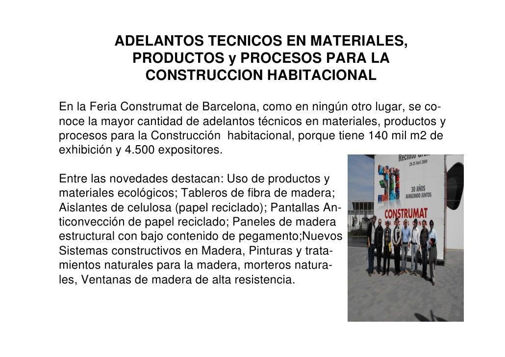ADELANTOS TECNICOS EN MATERIALES,             PRODUCTOS y PROCESOS PARA LA              CONSTRUCCION HABITACIONAL  En la F...