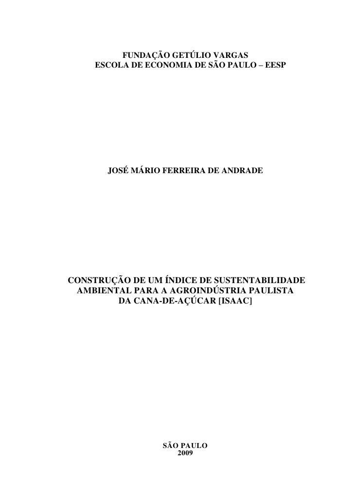 Construção de um Índice de Sustentabilidade Ambiental para a Agroindústria paulista da cana-de-açúcar [ISAAC]