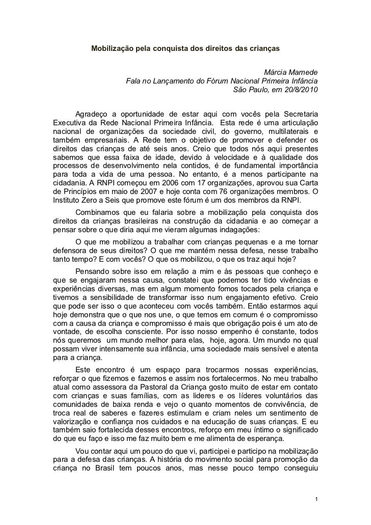 Mobilização pela conquista dos direitos das crianças                                                           Márcia Mame...