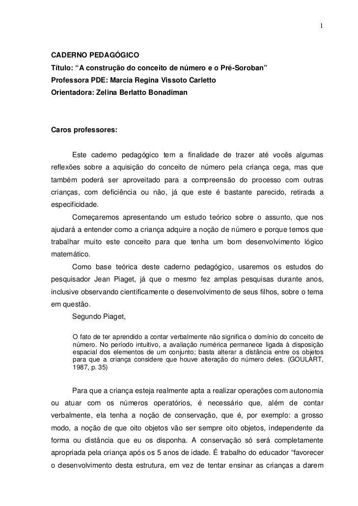 """1CADERNO PEDAGÓGICOTítulo: """"A construção do conceito de número e o Pré-Soroban""""Professora PDE: Marcia Regina Vissoto Carle..."""