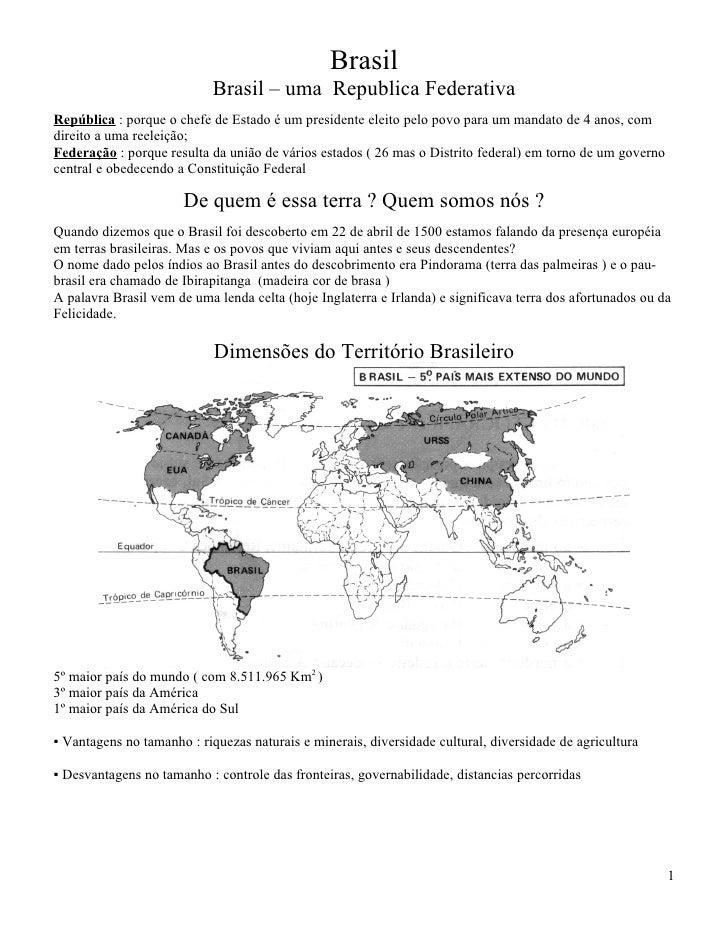 Brasil                             Brasil – uma Republica Federativa República : porque o chefe de Estado é um presidente ...