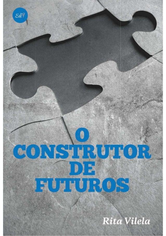 O Construtor de Futuros de Rita Vilela