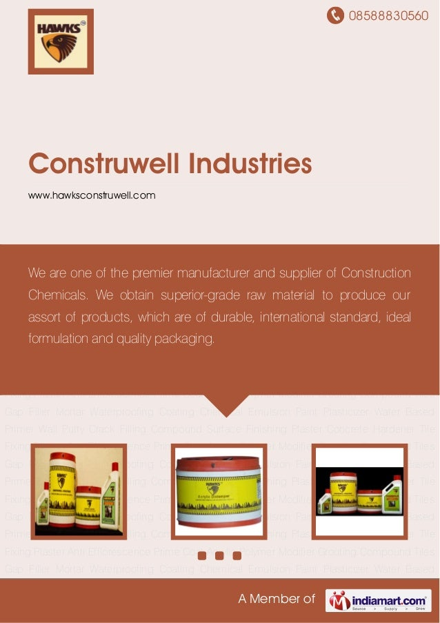 08588830560 A Member of Construwell Industries www.hawksconstruwell.com Waterproofing Coating Chemical Emulsion Paint Plas...