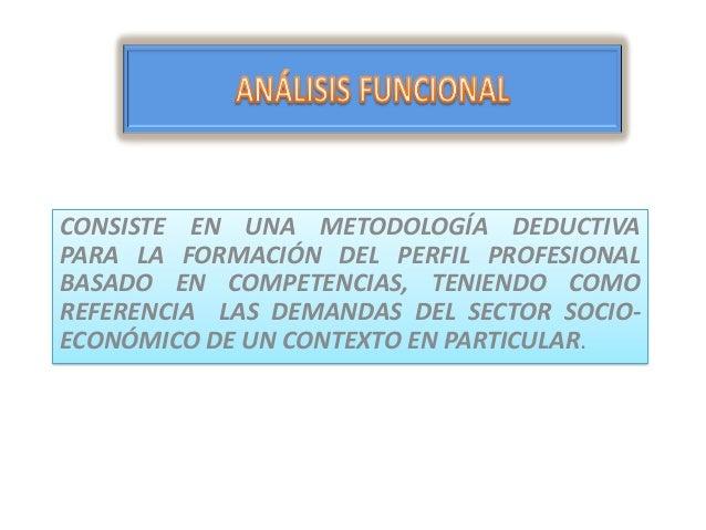 Construyendo competencias en base a el análisis funcional Slide 2