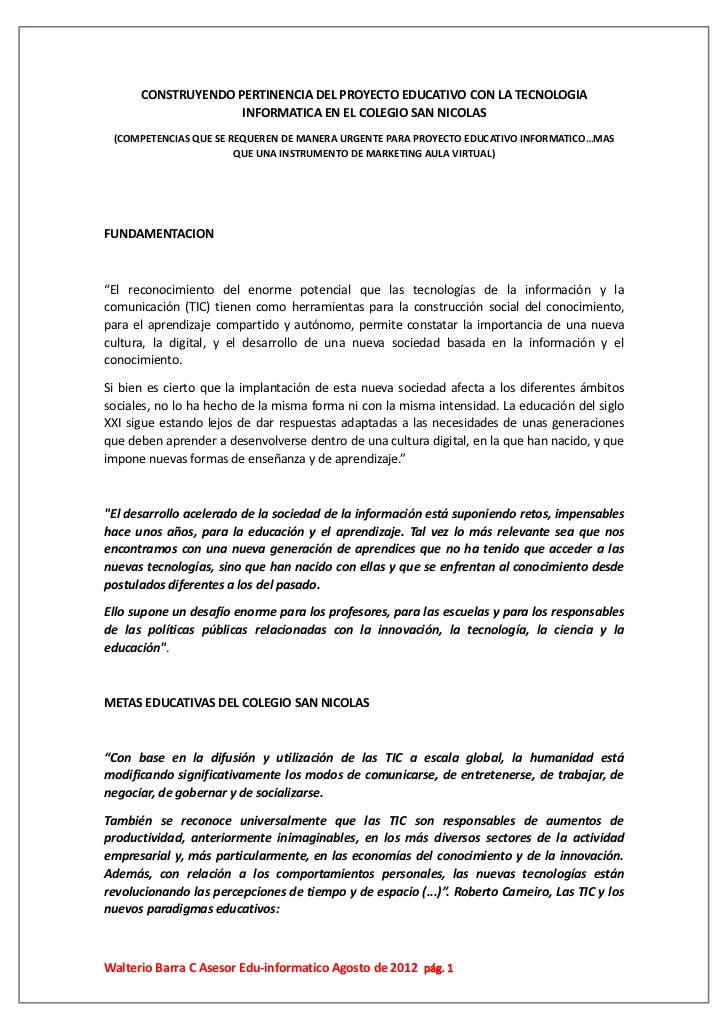 CONSTRUYENDO PERTINENCIA DEL PROYECTO EDUCATIVO CON LA TECNOLOGIA                    INFORMATICA EN EL COLEGIO SAN NICOLAS...