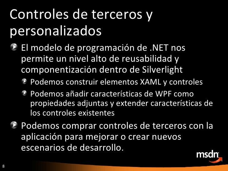 Controles de terceros y personalizados <ul><li>El modelo de programación de .NET nos permite un nivel alto de reusabilidad...