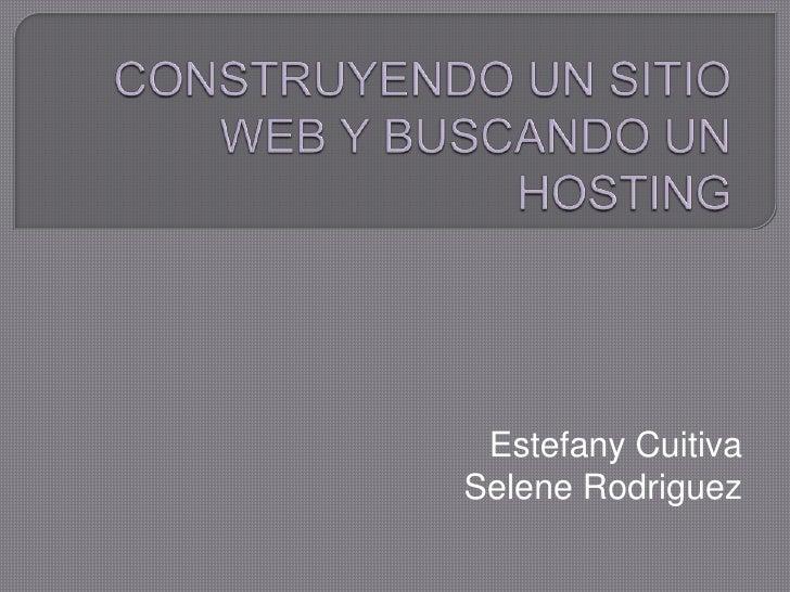 Estefany CuitivaSelene Rodriguez