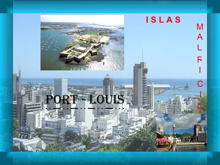 Proyecto 1 / Consuelo Cantos Port - Louis M A U R I C I O I S L A S