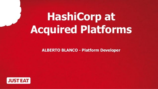 Hashicorp at just eat for Hashicorp consul