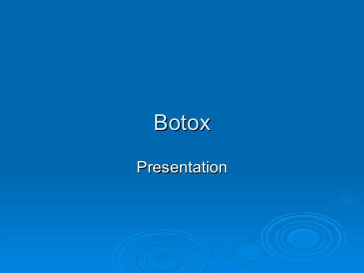 Botox Presentation