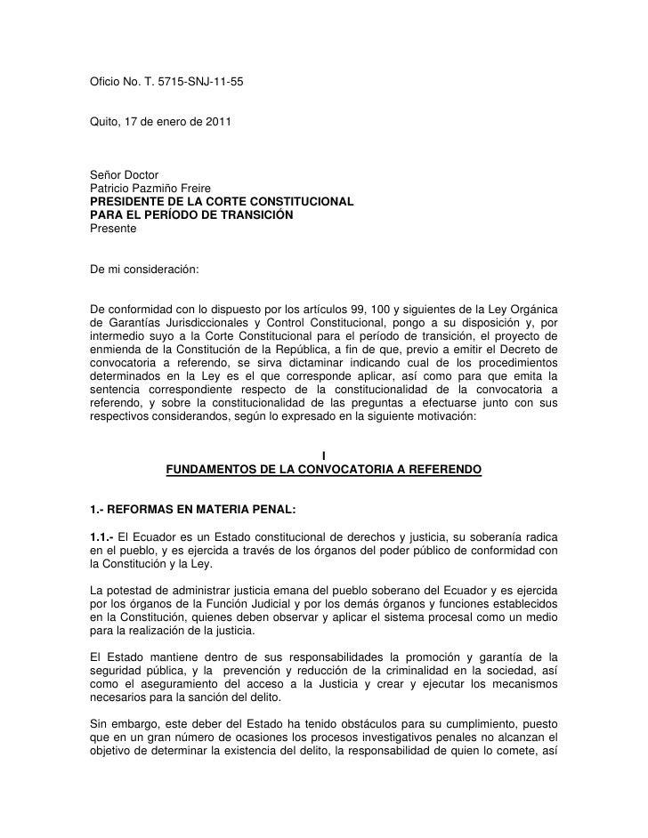 Oficio No. T. 5715-SNJ-11-55Quito, 17 de enero de 2011Señor DoctorPatricio Pazmiño FreirePRESIDENTE DE LA CORTE CONSTITUCI...