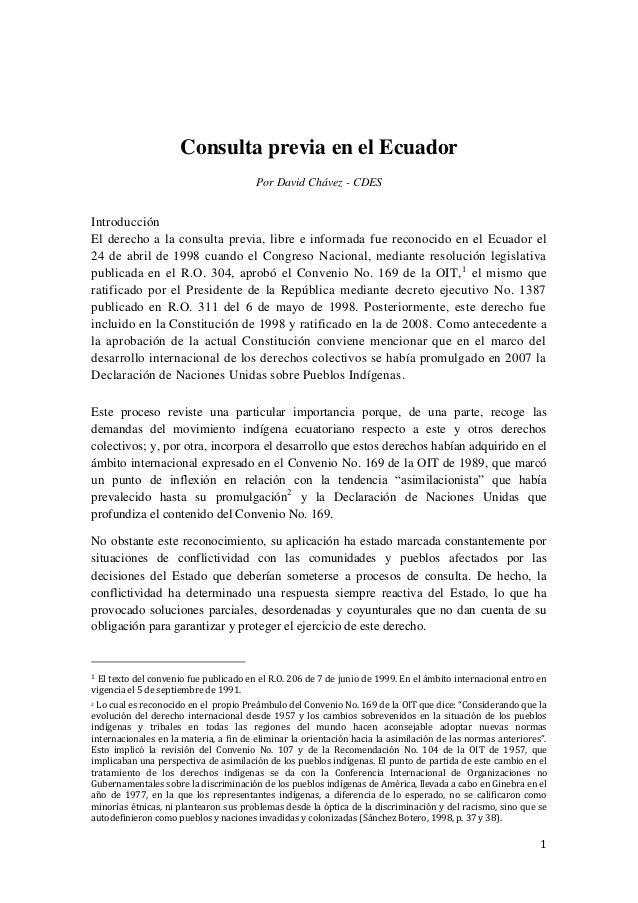 Consulta previa en el Ecuador                                        Por David Chávez - CDESIntroducciónEl derecho a la co...