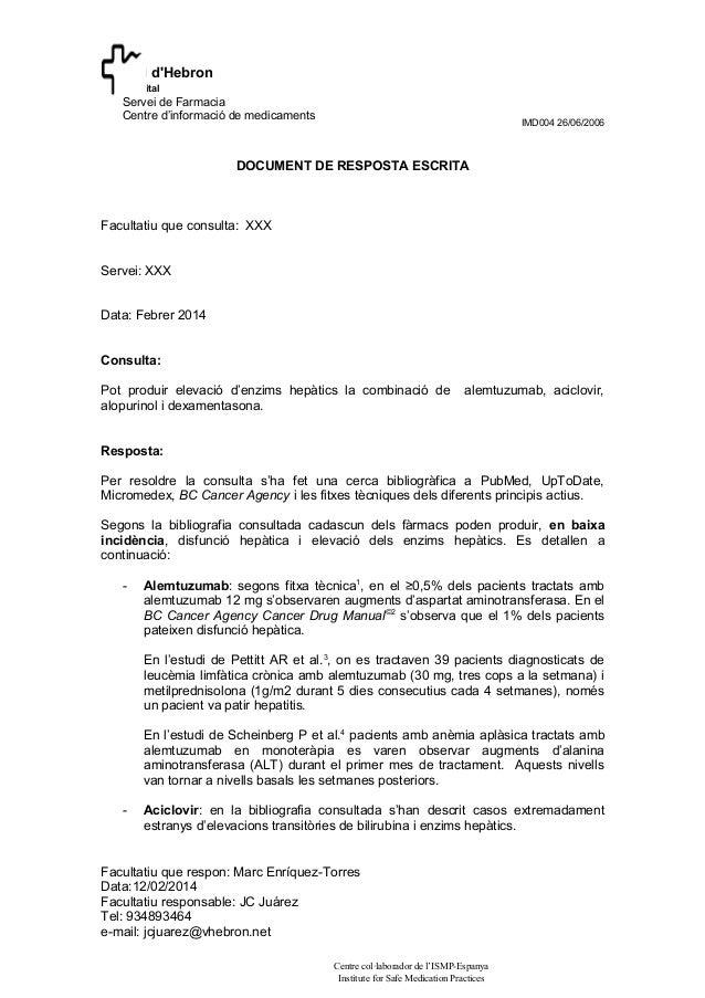 Vall d'Hebron Hospital  Servei de Farmacia Centre d'informació de medicaments  IMD004 26/06/2006  DOCUMENT DE RESPOSTA ESC...