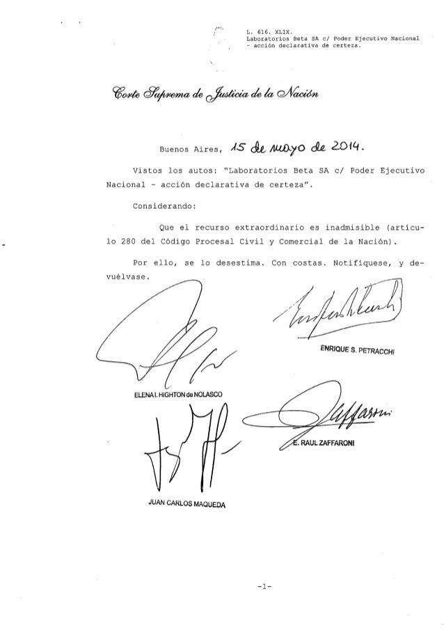 L. 616. XLIX. Laboratorios Beta SA el Poder Ejecutivo Nacional - acción declarativa de certeza. Buenos Aires, ÁS &fII..liJ...