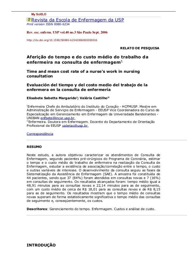 My SciELO Revista da Escola de Enfermagem da USP Print version ISSN 0080-6234 Rev. esc. enferm. USP vol.40 no.3 São Paulo ...