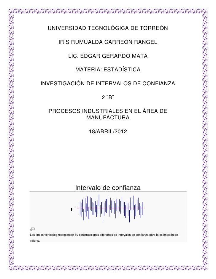 UNIVERSIDAD TECNOLÓGICA DE TORREÓN                     IRIS RUMUALDA CARREÓN RANGEL                            LIC. EDGAR ...