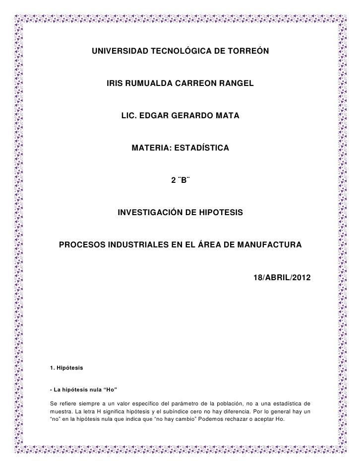 UNIVERSIDAD TECNOLÓGICA DE TORREÓN                     IRIS RUMUALDA CARREON RANGEL                           LIC. EDGAR G...