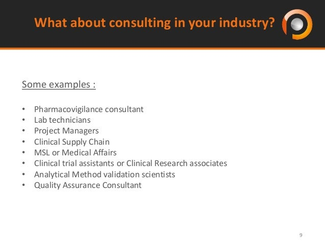... 9. 9 What About Consulting In Your Industry?