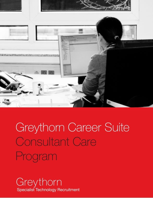 Greythorn Career Suite Consultant Care Program