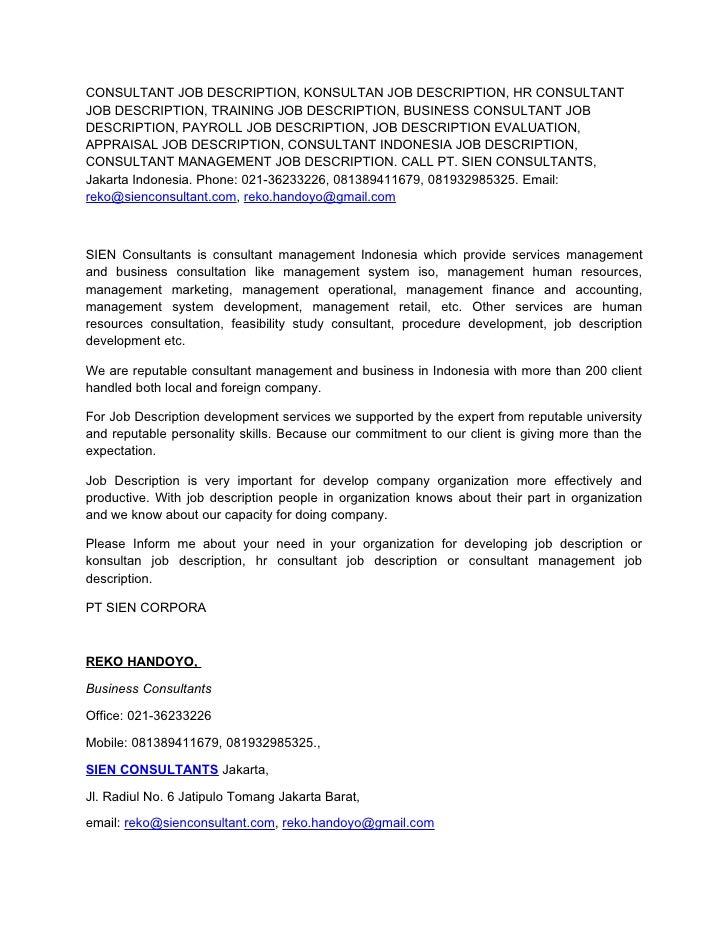CONSULTANT JOB DESCRIPTION KONSULTAN JOB DESCRIPTION HR CONSULTANT – Hr Payroll Job Description