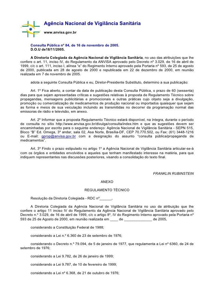 Agência Nacional de Vigilância Sanitária               www.anvisa.gov.br         Consulta Pública nº 84, de 16 de novembro...