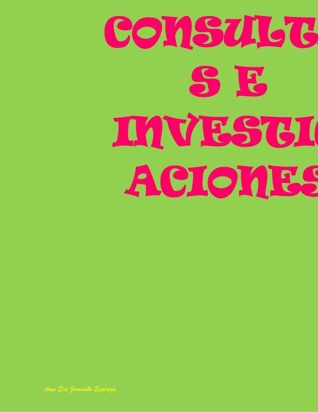 CONSULT S E INVESTIG ACIONES  Anyi Elsi Jaramillo Espinoza