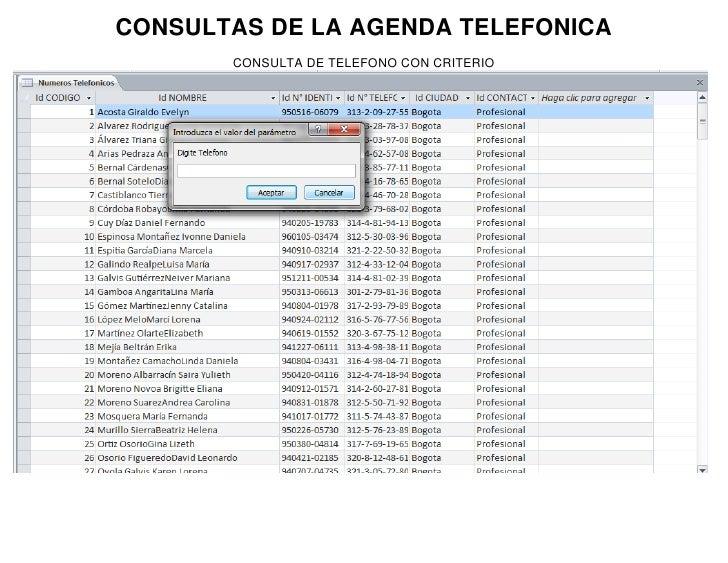 CONSULTAS DE LA AGENDA TELEFONICA       CONSULTA DE TELEFONO CON CRITERIO