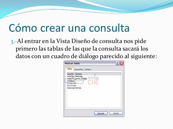 Cómo crear una consulta<br />3.-Al entrar en la Vista Diseño de consulta nos pide primero las tablas de las que la consult...