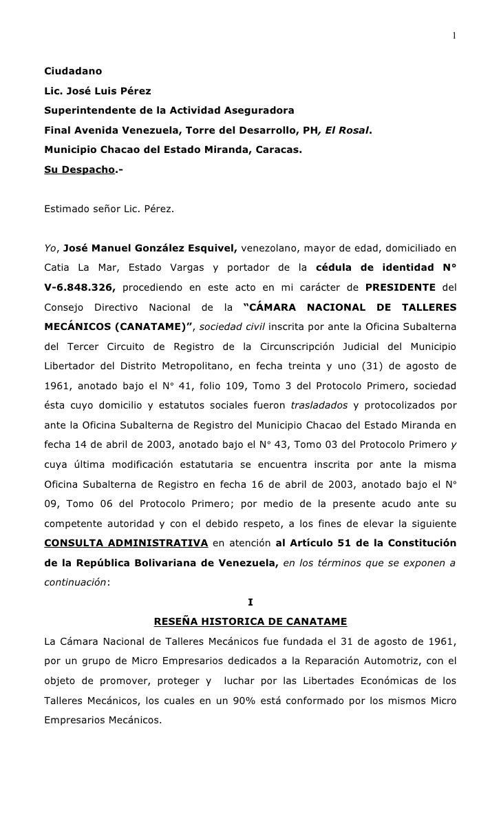 1   Ciudadano  Lic. José Luis Pérez  Superintendente de la Actividad Aseguradora  Final Avenida Venezuela, Torre del Desar...