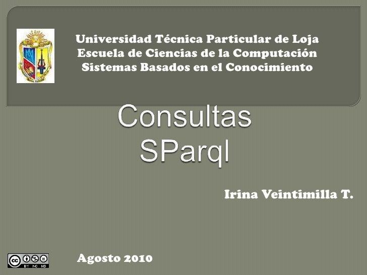 Universidad Técnica Particular de Loja<br />Escuela de Ciencias de la Computación<br />Sistemas Basados en el Conocimiento...