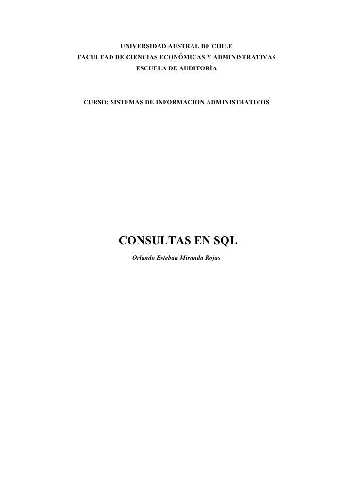 UNIVERSIDAD AUSTRAL DE CHILEFACULTAD DE CIENCIAS ECONÓMICAS Y ADMINISTRATIVAS              ESCUELA DE AUDITORÍA CURSO: SIS...