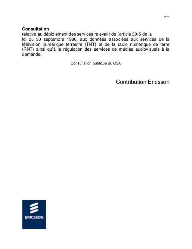 Rev A Consultation relative au déploiement des services relevant de l'article 30-5 de la loi du 30 septembre 1986, aux don...