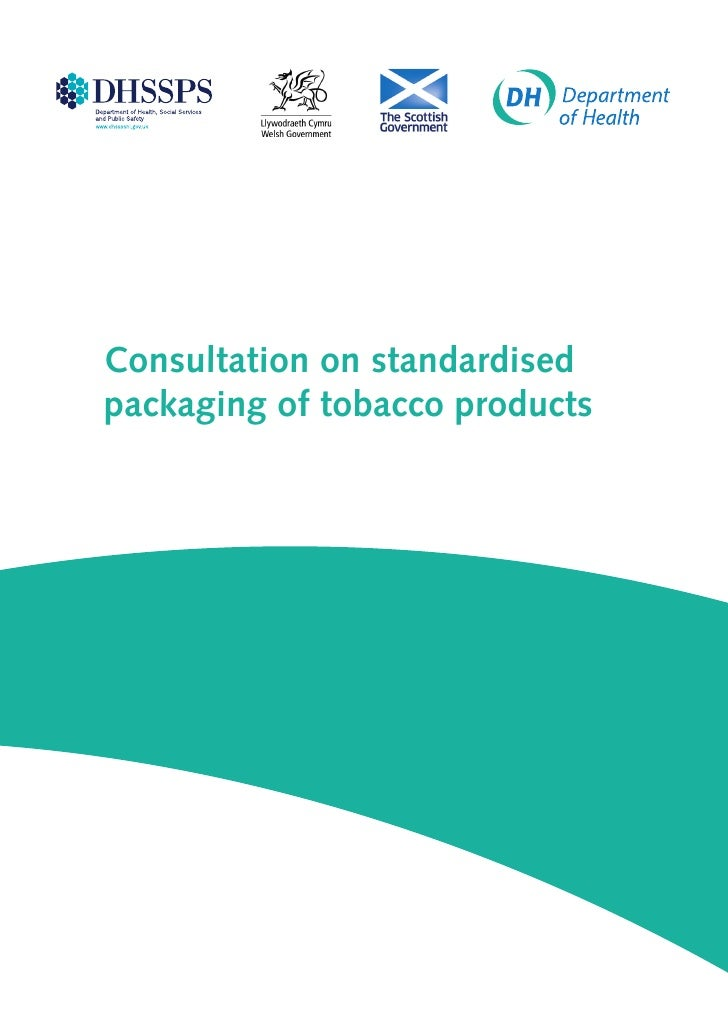 Consultation on standardisedpackaging of tobacco products