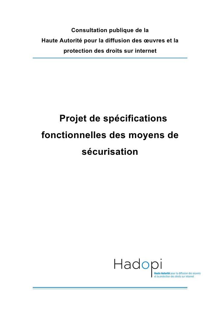Consultation publique de la Haute Autorité pour la diffusion des œuvres et la        protection des droits sur internet   ...