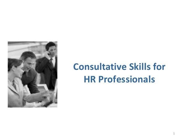 Consultative Skills for HR Professionals 1