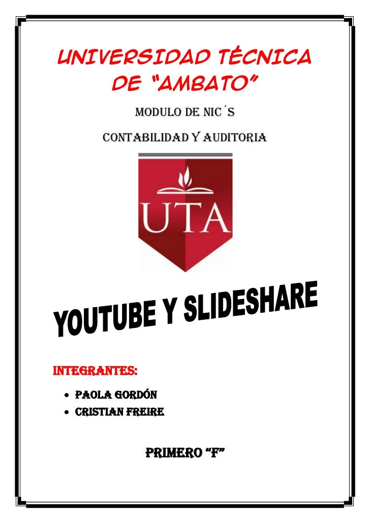 """UNIVERSIDAD TÉCNICA         DE """"AMBATO""""             MODULO DE NIC´S       CONTABILIDAD Y AUDITORIAINTEGRANTES:   PAOLA GOR..."""