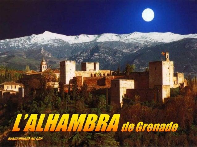 L'origine du mot Alhambra, vient du nomarabe Al Hamra qui signifie «le rouge»,donné peut-être en raison de la couleur de...