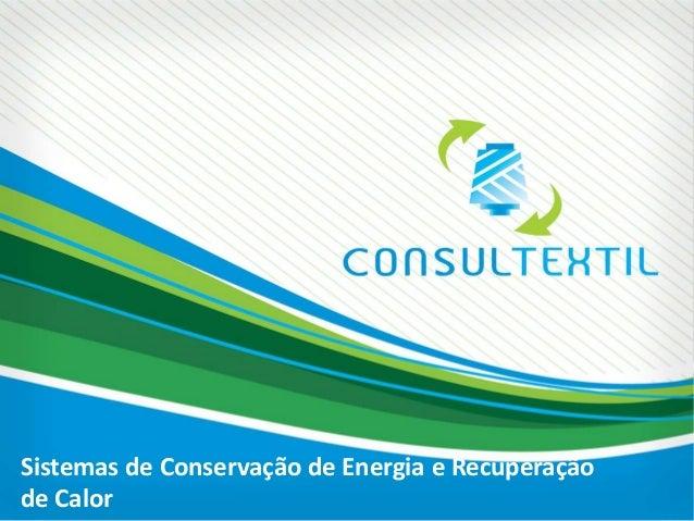 Sistemas de Conservação de Energia e Recuperação de Calor