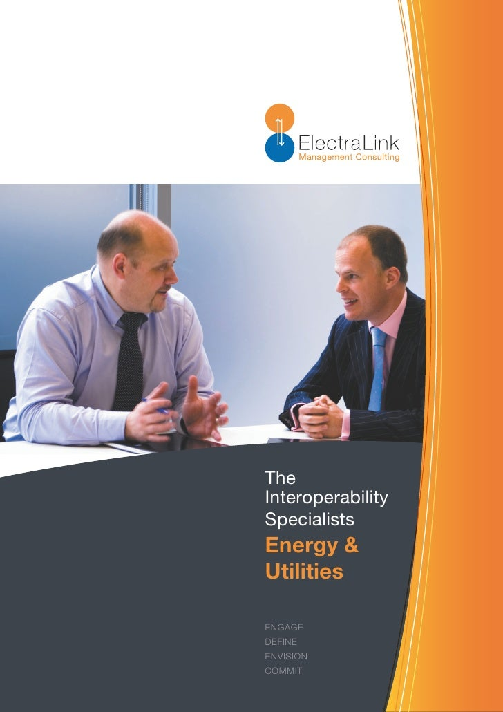 The Interoperability Specialists Energy & Utilities  ENGAGE DEFINE ENVISION COMMIT