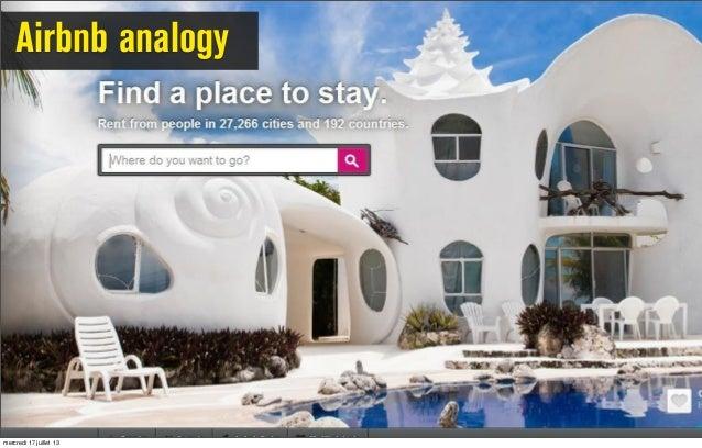 Airbnb analogy mercredi 17 juillet 13