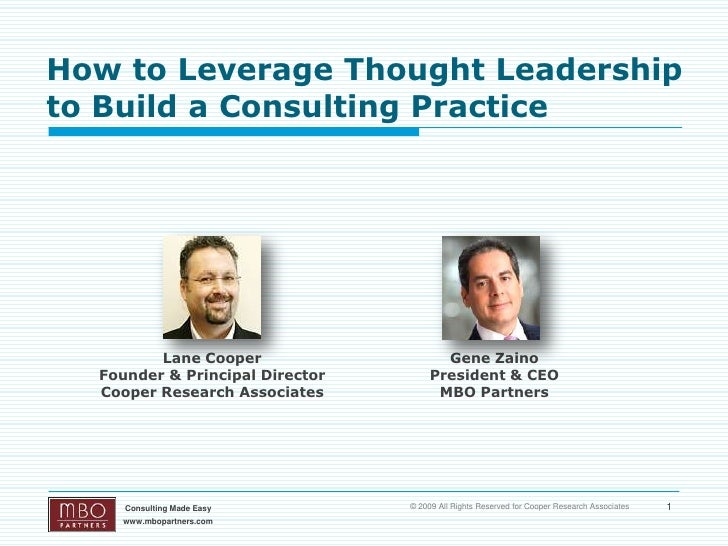 How to Leverage Thought Leadership to Build a Consulting Practice              Lane Cooper                    Gene Zaino  ...
