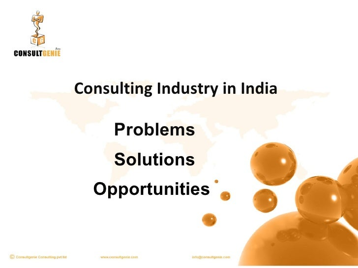 Consulting Industry in India Problems Solutions Opportunities