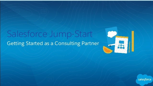 Salesforce Jump-Start Getting Started as a Consulting Partner