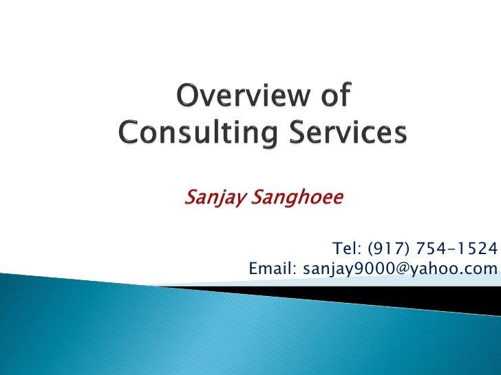 Tel: (917) 754-1524 Email: sanjay9000@yahoo.com