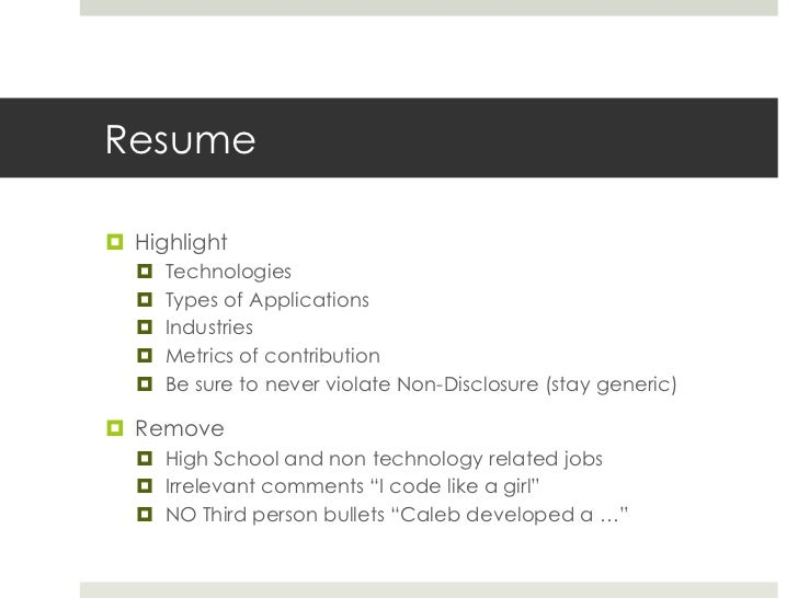 Resume<br />Highlight<br />Technologies<br />Types of Applications<br />Industries<br />Metrics of contribution<br />Be su...